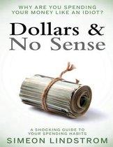 Dollars & No Sense