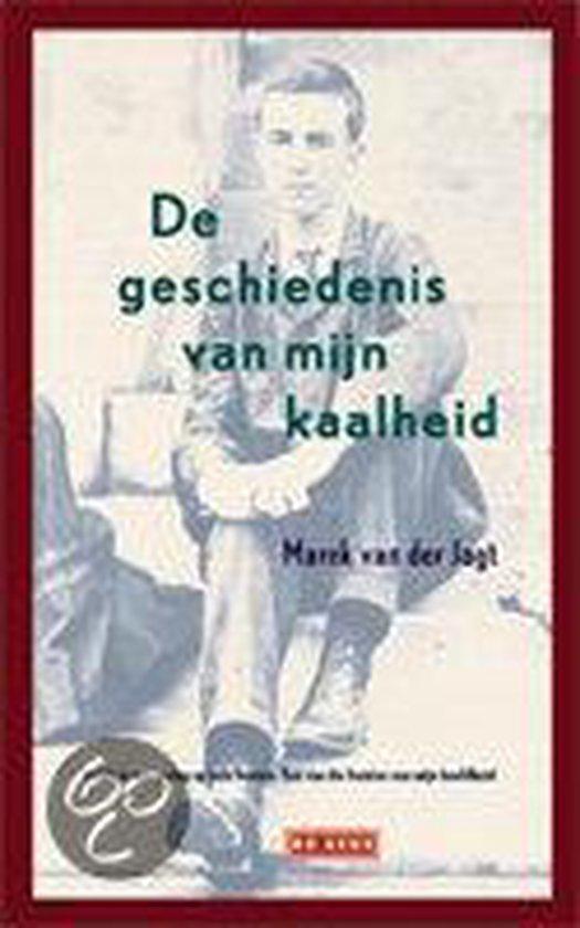 De geschiedenis van mijn kaalheid - Marek van der Jagt  