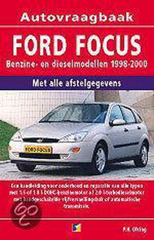 Autovraagbaken - Vraagbaak Ford Focus Benzine- en dieselmodellen 1998-2000 - Onbekend |