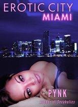 Erotic City: Miami
