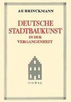 Deutsche Stadtbaukunst in Der Vergangenheit