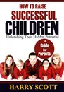 Omslag How To Raise Successful Children