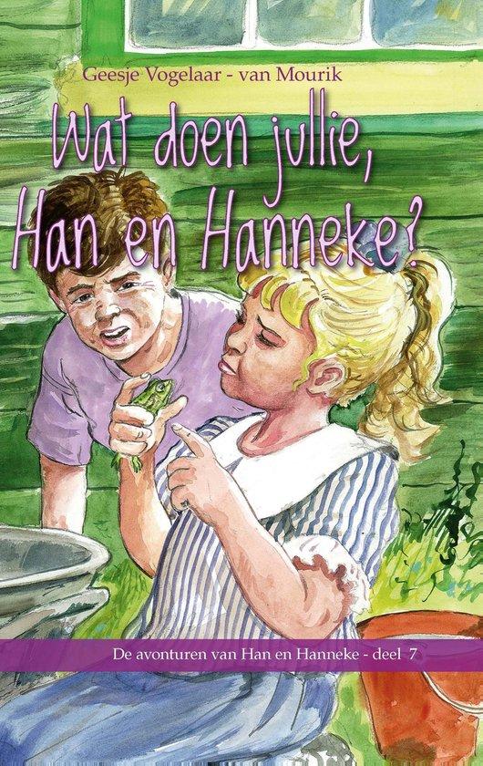 Wat doen jullie Han en Hanneke - Geesje Vogelaar-van Mourik |