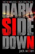 Dark Side Down