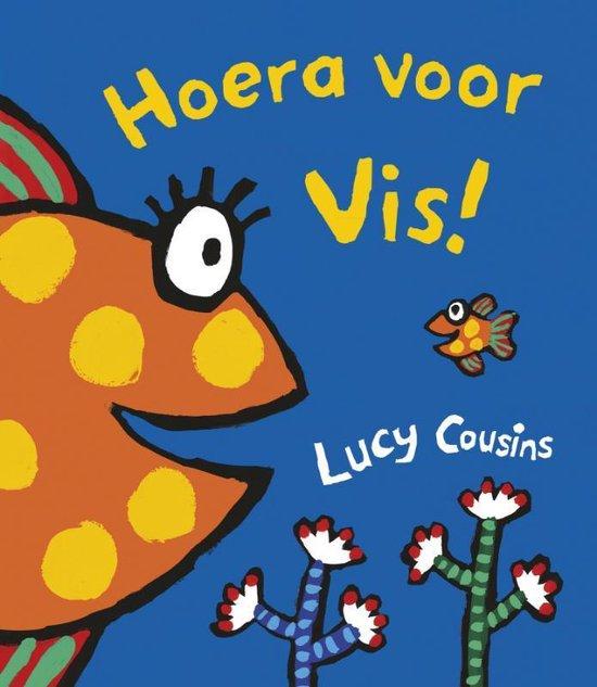 Hoera voor Vis! - Lucy Cousins  