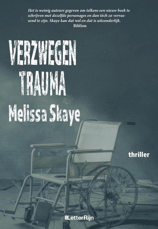 VT-reeks 6 - Verzwegen Trauma - Melissa Skaye |