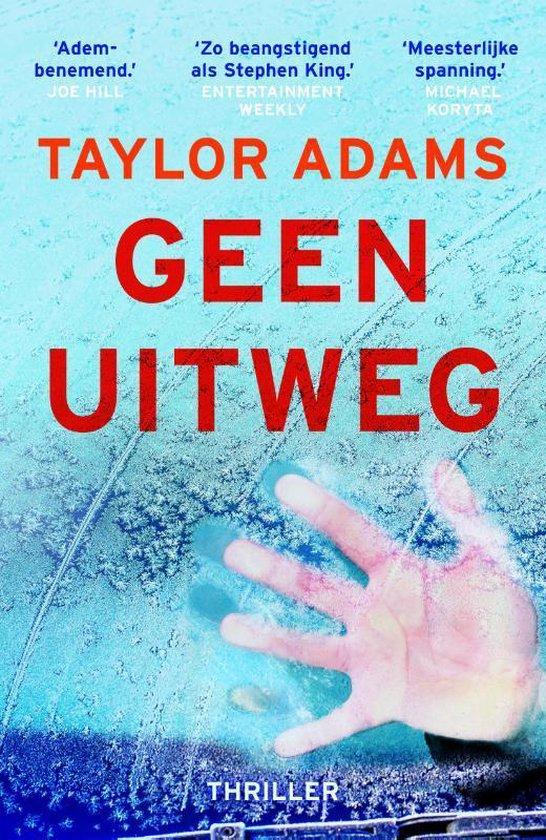 Boek cover Geen uitweg van Taylor Adams (Paperback)