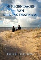 De negen dagen van Dirk Jan Denekamp