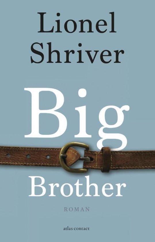 Big Brother - Lionel Shriver |