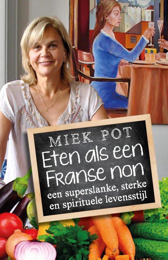 Eten als een Franse non