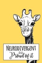 Neurodivergent and Proud of It