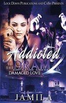 Addicted to the Drama 2