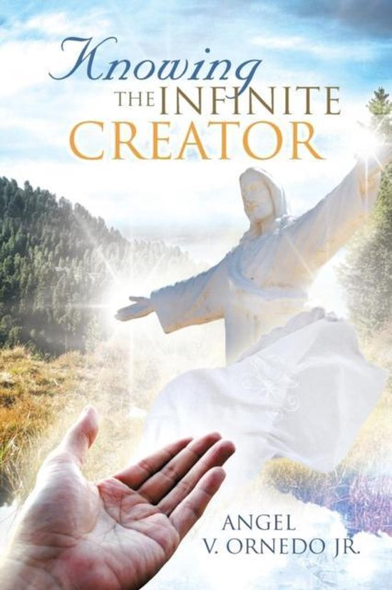 Knowing the Infinite Creator