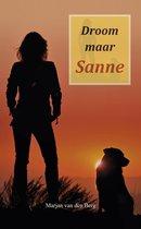 Sanne 14 - Droom maar Sanne