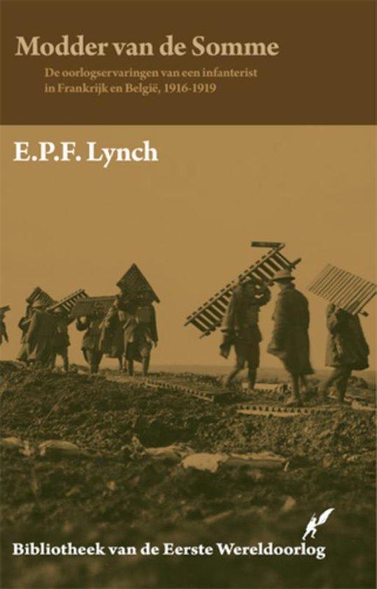 Bibliotheek van de Eerste Wereldoorlog 11 - Modder van de Somme - E.P.F. Lynch |