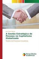 A Gestao Estrategica de Pessoas No Capitalismo Globalizado
