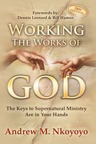 Working The Works of God, 3rd Edition