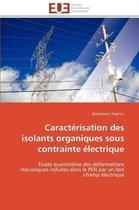 Caract�risation Des Isolants Organiques Sous Contrainte �lectrique
