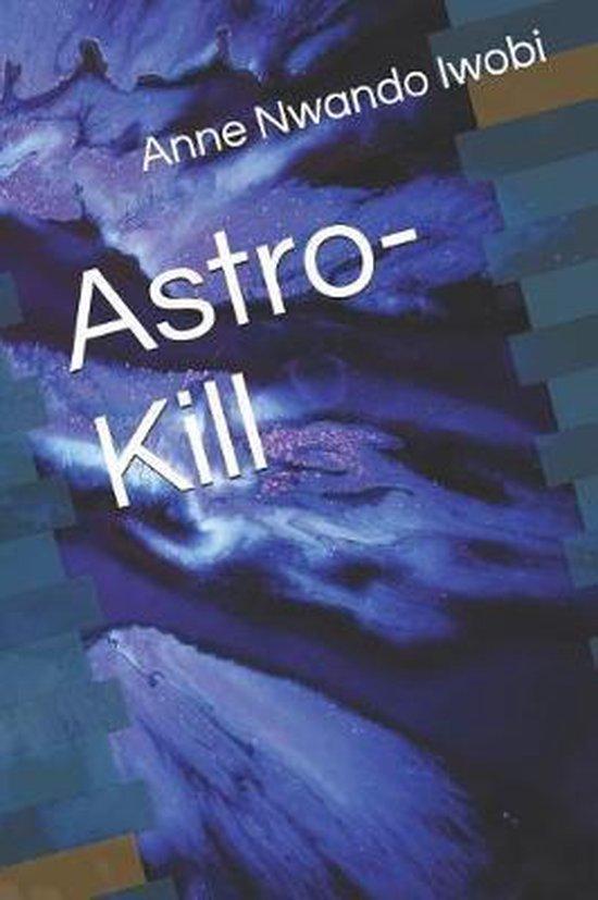 Astro-Kill