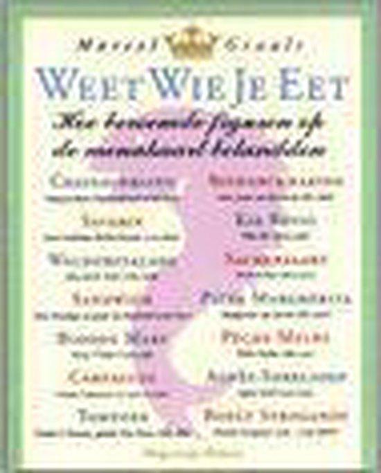 Weet Wie Je Eet - Marcel Grauls pdf epub