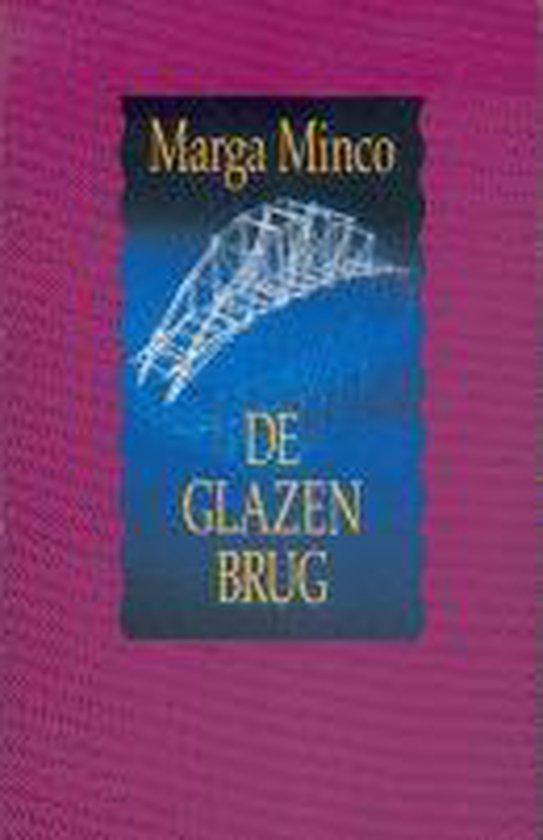 De glazen brug - Marga Minco |