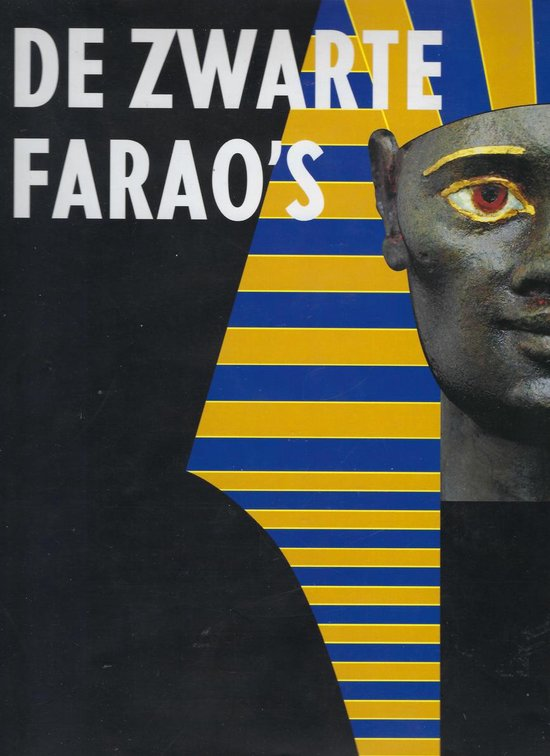 De Zwarte Farao's - Dietrich Wildung  