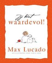 Boek cover Jij bent waardevol van Max Lucado (Hardcover)
