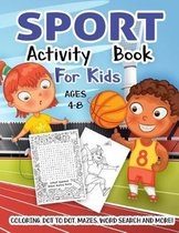 Sport Activity Book for Kids Ages 4-8