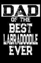 Dad of the Best Labradoodle Ever