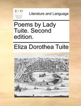 Poems by Lady Tuite. Second Edition