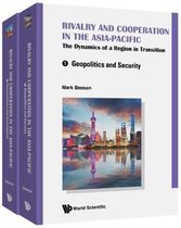 Rivalry And Cooperation In The Asia-pacific