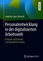 Personalentwicklung in Der Digitalisierten Arbeitswelt