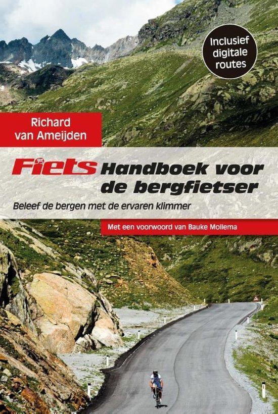 Fiets! handboek voor de bergfietser - Richard van Ameijden |