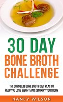 Boek cover 30 Day Bone Broth Challenge van Nancy Wilson