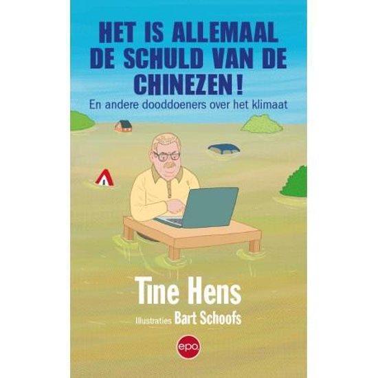 Het is allemaal de schuld van de Chinezen! - Tine Hens   Fthsonline.com
