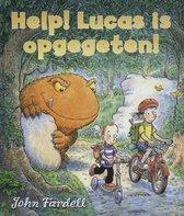 Help! Lucas is opgegegeten