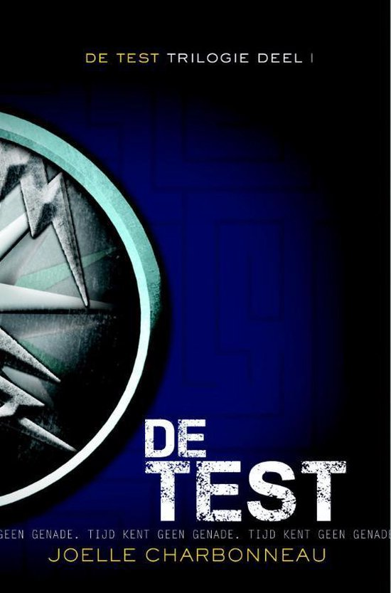 De test-trilogie 1 -   De test