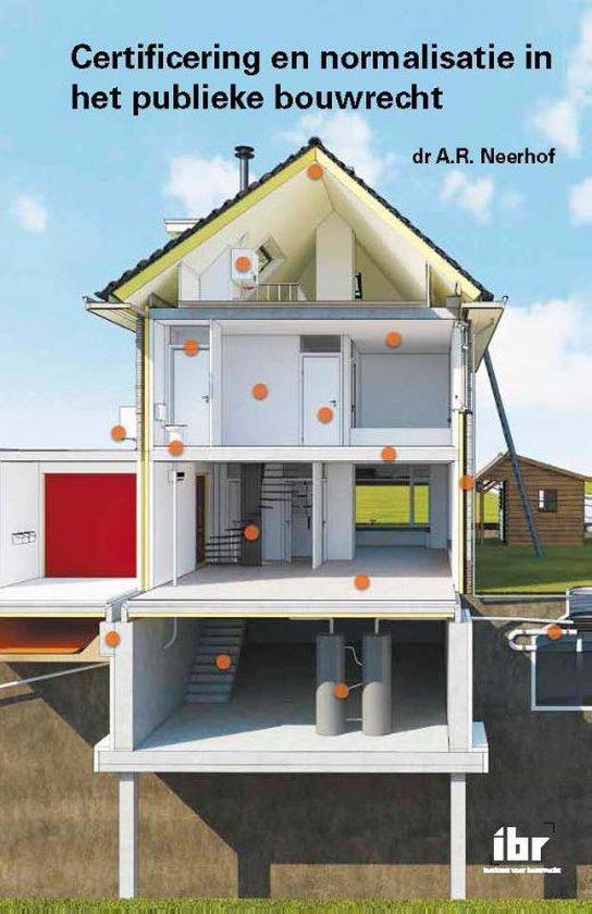 Cover van het boek 'Certificering en normalisatie in het publieke bouwrecht'