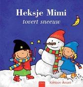 Heksje Mimi  -   Heksje Mimi tovert sneeuw