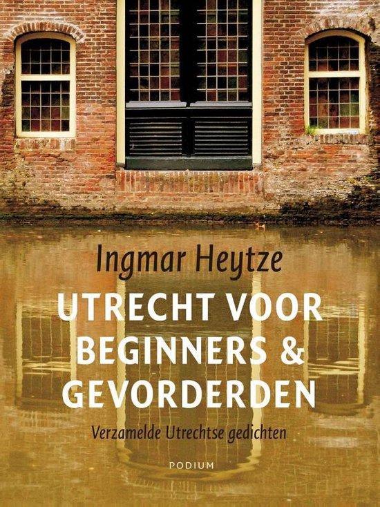 Boek cover Utrecht voor beginners & gevorderden van Ingmar Heytze (Paperback)