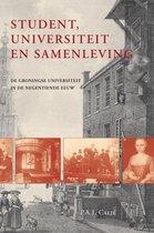 Studies over de Geschiedenis van de Groningse Universiteit 2 -   Student, universiteit en samenleving