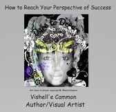 How to Reach Your Perspective of Success