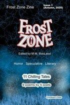 Boek cover Frost Zone Zine 1 van M.M. Macleod (Onbekend)