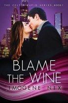 Blame The Wine