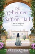 Boek cover De geheimen van Saffron Hall van Clare Marchant (Onbekend)
