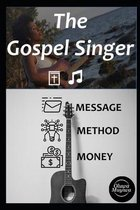 The Gospel Singer