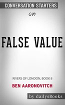 False Value: Rivers of London Book 8 by Ben Aaronovitch: Conversation Starters