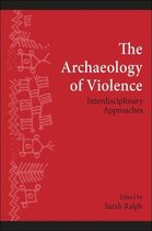 Archaeology of Violence, The