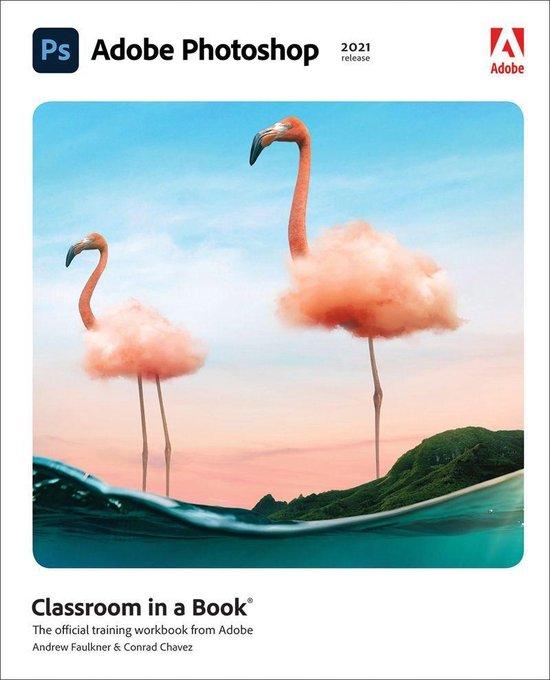 Boek cover Adobe Photoshop Classroom in a Book (2021 release) van Conrad Chavez (Onbekend)
