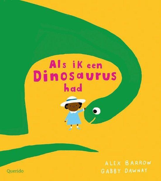 Boek cover Als ik een dinosaurus had van Gabby Dawnay (Hardcover)